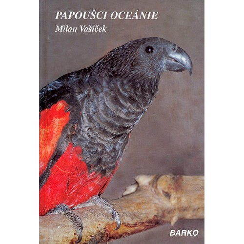 Vašíček : Papoušci Oceánie